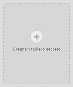 Como crear un tablero secreto