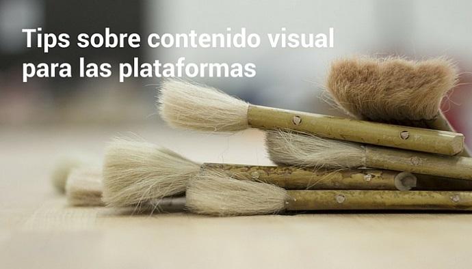 Tips-sobre-contenido-visual-para-las-plataformas