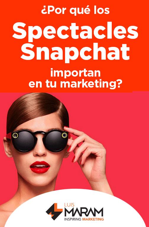 Snapchat Spectacles en tu marketing