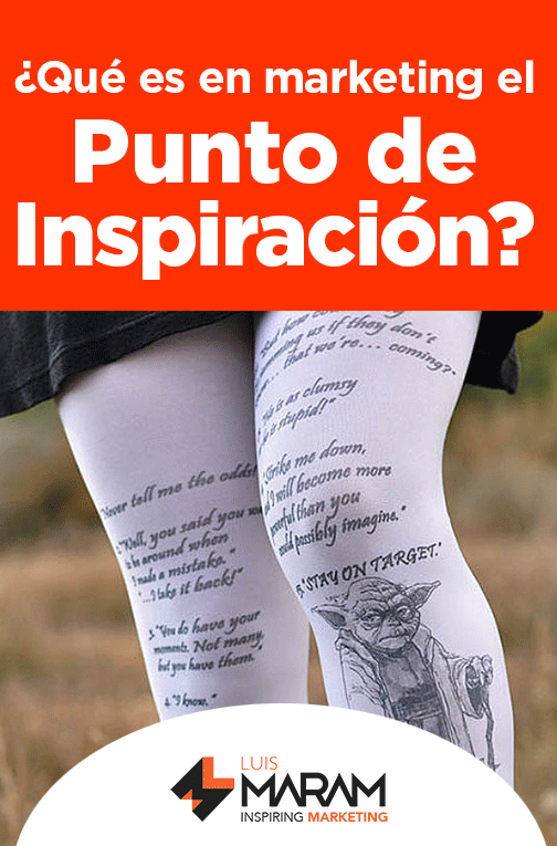 Que es el punto de inspiración en marketing